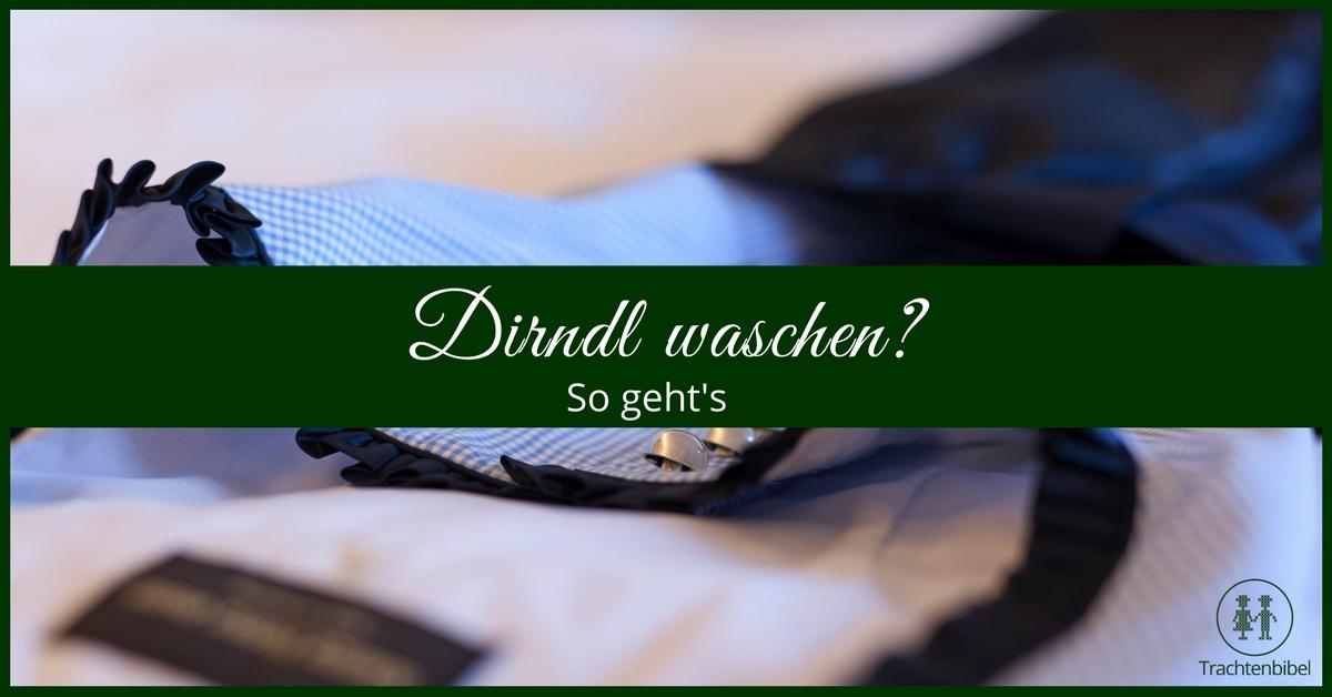 Dirndl waschen - So geht's