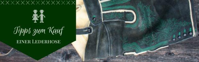 Tipps zum Kauf einer Lederhose