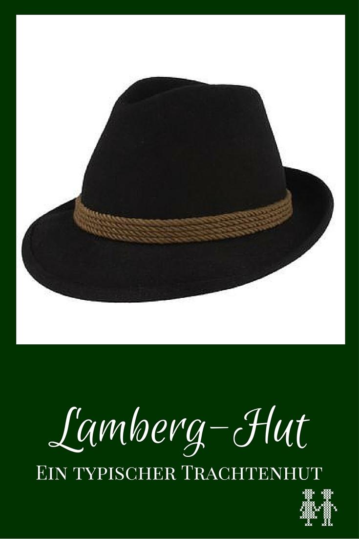 Lamberg Hut: Trachtenhut aus Österreich