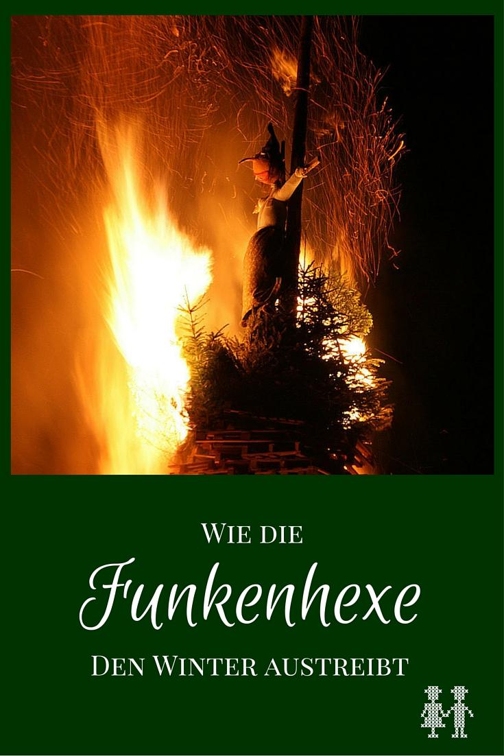 Die Funkenhexe vertreibt den Winter. Hier alles über diesen alten Feuerbrauch erfahren.