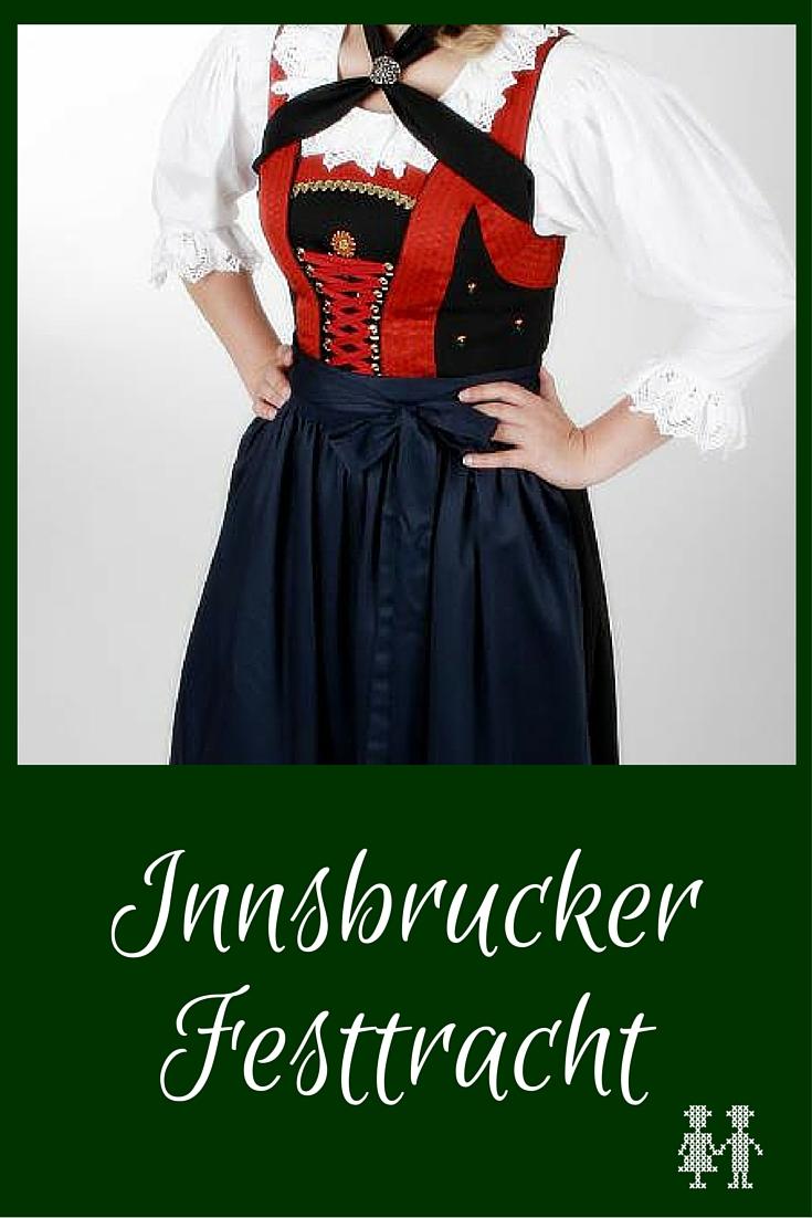 Die Innsbrucker Festtracht ist eine typische Tiroler Tracht. Erfahren Sie hier, welche vier Stickmotive es für den Latz gibt.