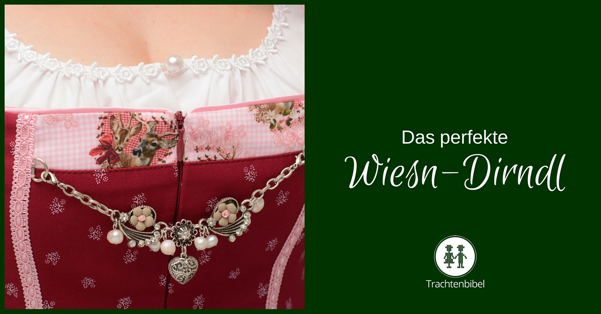5 tipps f r das perfekte wiesn dirndl trachtenbibel. Black Bedroom Furniture Sets. Home Design Ideas