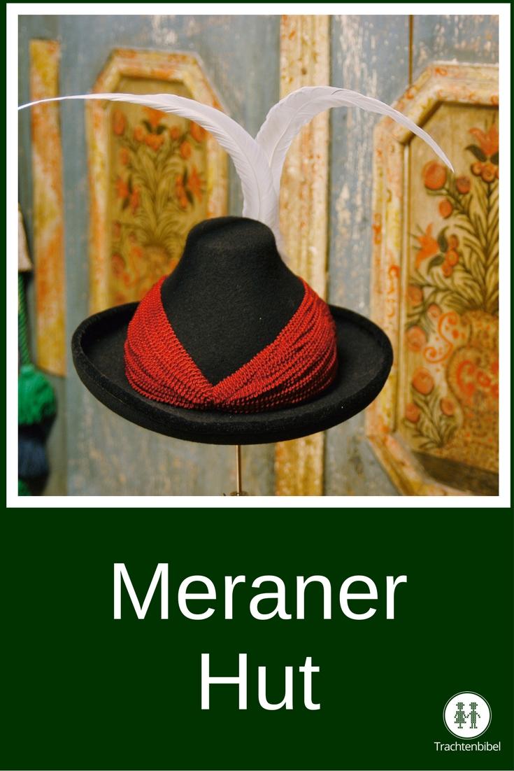 Der Meraner Hut: Ausdruck von Reichtum