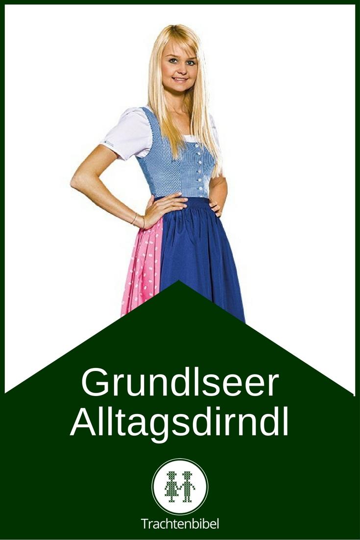 Eine schöne Alltagstracht aus der Steiermark - das Grundlseer Alltagsdirndl