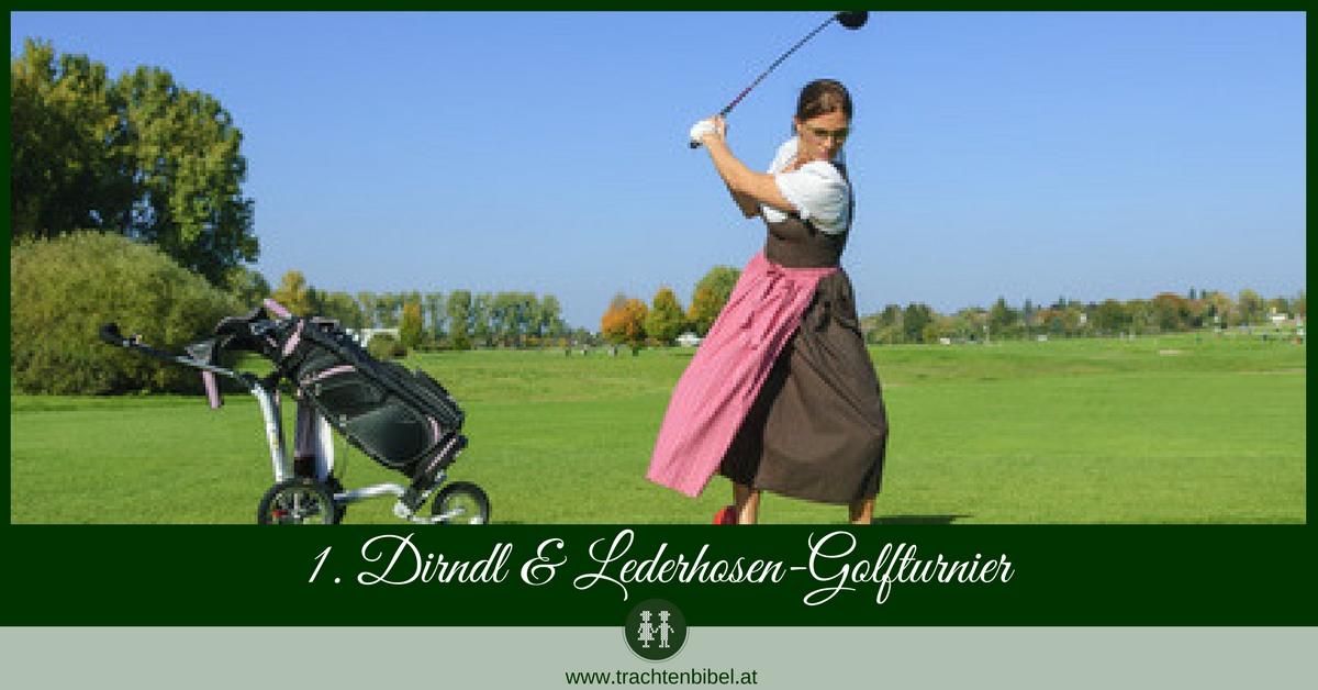 1 Dirndl Lederhosen Golfturnier In Der Trachtenhauptstadt Bad