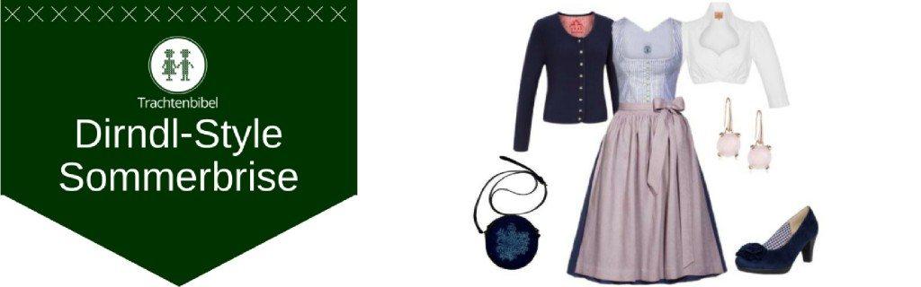 Sommerbrise Dirndl Outfit