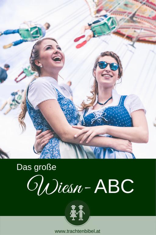 """Von """"A"""" wie Anstich bis """"Z"""" wie Zapfenstreich - das große Wiesn-ABC für das Münchner Oktoberfest oder auch die Wiener Wiesn."""