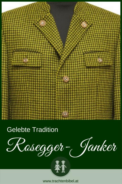 Der Rosegger-Janker ist aus schwarz-grün kariertem Lodenstoff & in der Steiermark heimisch. Peter Rosegger ist der berühmte Namensgeber. Heute gibt es die Trachtenjacke für Damen und Herren neu aufgelegt in mehreren Farbkombinationen. Hier mehr erfahren!