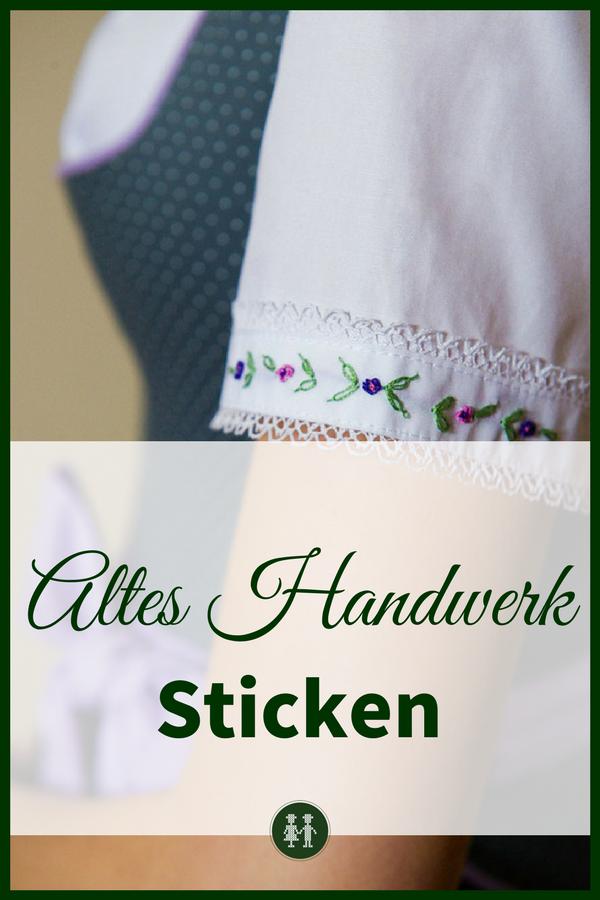 Sticken in der Tracht: Besonders Handstick ist wieder vermehrt auf Dirndln und Dirndlblusen zu finden und zeugt von Handwerkskunst.